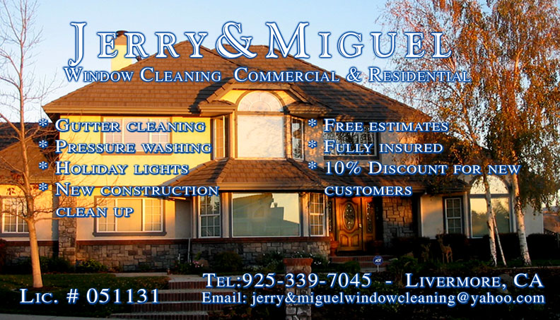 Jerry & Miguel Window Cleaning Commercial & Residential